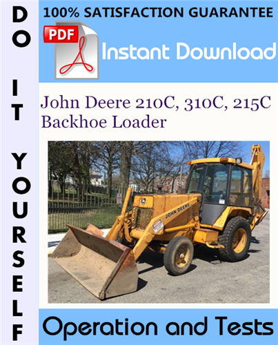 Thumbnail John Deere 210C, 310C, 215C Backhoe Loader Operation and Tests Technical Manual ☆