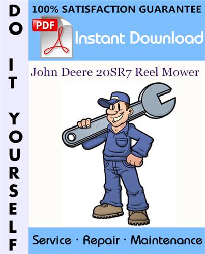 Thumbnail John Deere 20SR7 Reel Mower Service Repair Workshop Manual ☆
