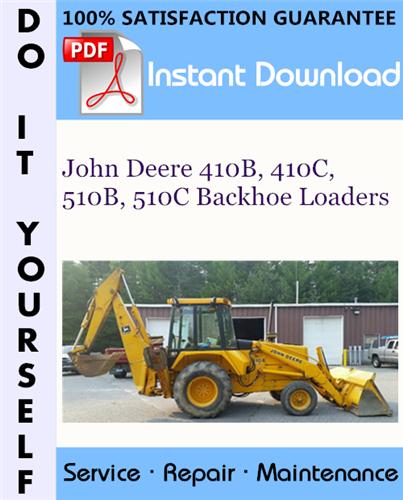 Thumbnail John Deere 410B, 410C, 510B, 510C Backhoe Loaders Repair Technical Manual ☆