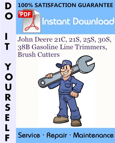 Thumbnail John Deere 21C, 21S, 25S, 30S, 38B Gasoline Line Trimmers, Brush Cutters Technical Manual ☆