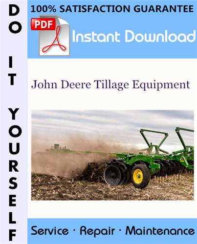 Thumbnail John Deere Tillage Equipment Technical Manual ☆