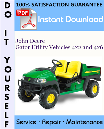 Thumbnail John Deere Gator Utility Vehicles 4x2 and 4x6 Technical Manual ☆