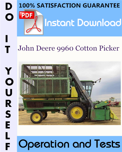Thumbnail John Deere 9960 Cotton Picker Operation and Tests Technical Manual ☆