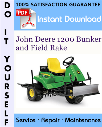 Thumbnail John Deere 1200 Bunker and Field Rake Technical Manual ☆
