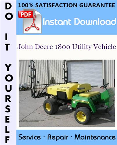 Thumbnail John Deere 1800 Utility Vehicle Technical Manual ☆