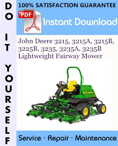 Thumbnail John Deere 3215, 3215A, 3215B, 3225B, 3235, 3235A, 3235B Lightweight Fairway Mower Technical Manual ☆