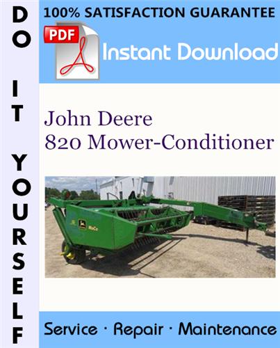 Thumbnail John Deere 820 Mower-Conditioner Service Repair Workshop Manual ☆