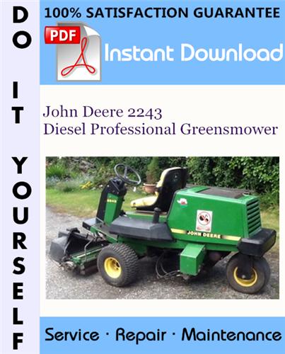 Thumbnail John Deere 2243 Diesel Professional Greensmower Technical Manual ☆