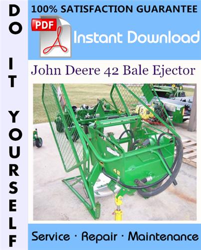 Thumbnail John Deere 42 Bale Ejector Service Repair Workshop Manual ☆