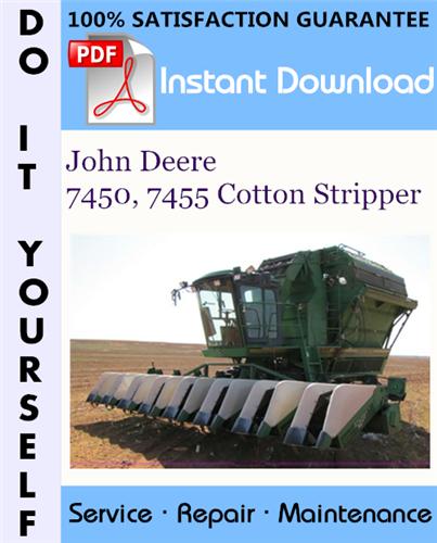 Thumbnail John Deere 7450, 7455 Cotton Stripper Technical Manual ☆