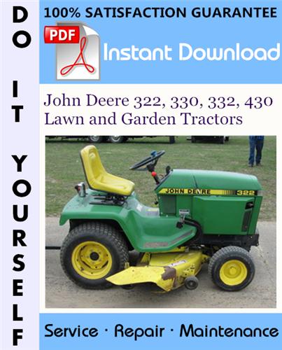 Thumbnail John Deere 322, 330, 332, 430 Lawn and Garden Tractors Technical Manual ☆