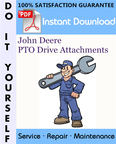 Thumbnail John Deere PTO Drive Attachments Service Repair Workshop Manual TM1594 ☆