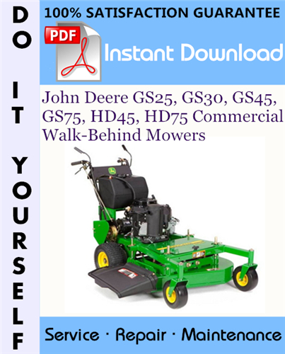 Thumbnail John Deere GS25, GS30, GS45, GS75, HD45, HD75 Commercial Walk-Behind Mowers Technical Manual ☆