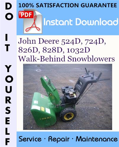 Thumbnail John Deere 524D, 724D, 826D, 828D, 1032D Walk-Behind Snowblowers Technical Manual ☆
