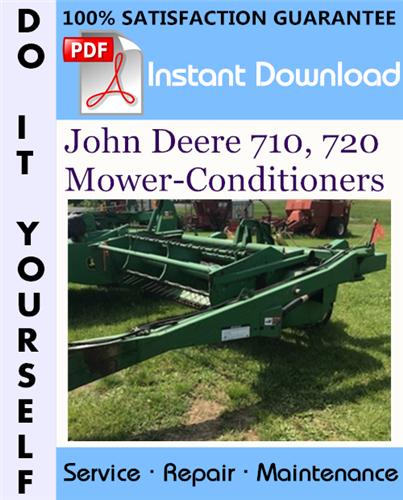 Thumbnail John Deere 710, 720 Mower-Conditioners Technical Manual ☆