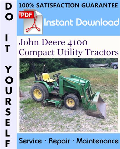 Thumbnail John Deere 4100 Compact Utility Tractors Technical Manual ☆