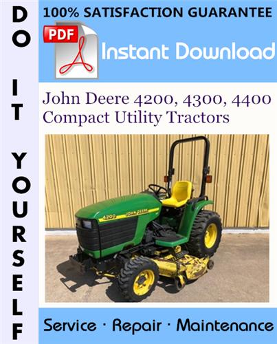 Thumbnail John Deere 4200, 4300, 4400 Compact Utility Tractors Technical Manual ☆