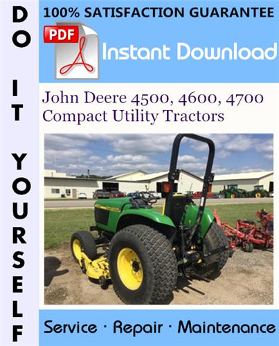 Thumbnail John Deere 4500, 4600, 4700 Compact Utility Tractors Technical Manual ☆