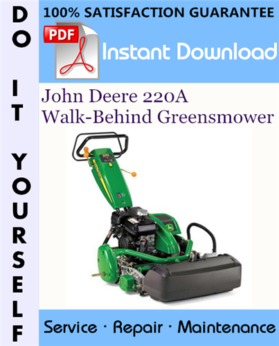 Thumbnail John Deere 220A Walk-Behind Greensmower Technical Manual ☆