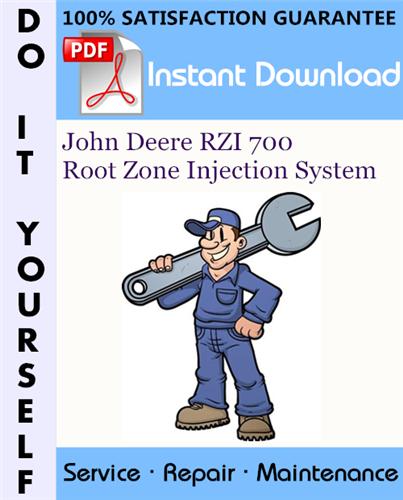 Thumbnail John Deere RZI 700 Root Zone Injection System Service Repair Workshop Manual ☆