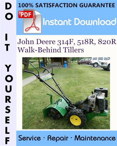 Thumbnail John Deere 314F, 518R, 820R Walk-Behind Tillers Technical Manual ☆