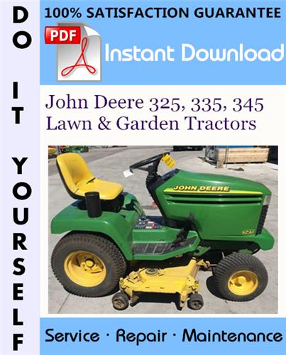 Thumbnail John Deere 325, 335, 345 Lawn & Garden Tractors Technical Manual ☆