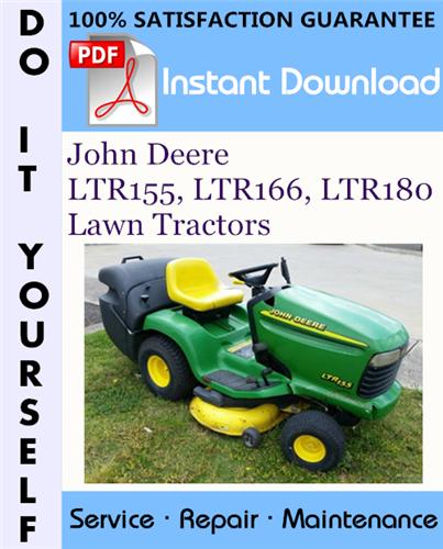 Thumbnail John Deere LTR155, LTR166, LTR180 Lawn Tractors Technical Manual ☆