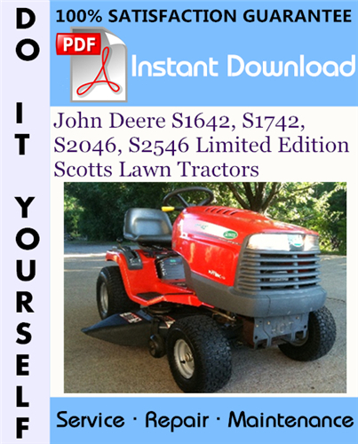Thumbnail John Deere S1642, S1742, S2046, S2546 Limited Edition Scotts Lawn Tractors Technical Manual ☆