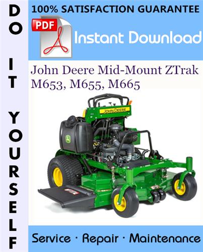 Thumbnail John Deere Mid-Mount ZTrak M653, M655, M665 Technical Manual ☆