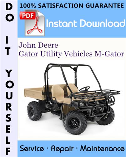 Thumbnail John Deere Gator Utility Vehicles M-Gator Technical Manual ☆
