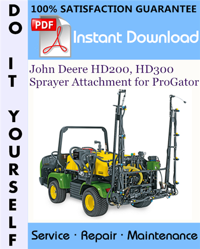 Thumbnail John Deere HD200, HD300 Sprayer Attachment for ProGator Service Repair Workshop Manual ☆