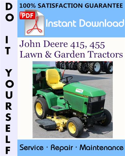 Thumbnail John Deere 415, 455 Lawn & Garden Tractors Technical Manual ☆