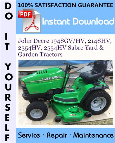 Thumbnail John Deere 1948GV/HV, 2148HV, 2354HV, 2554HV Sabre Yard & Garden Tractors Technical Manual ☆