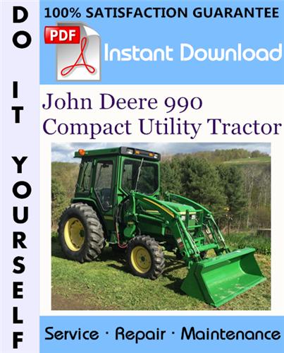 Thumbnail John Deere 990 Compact Utility Tractor Technical Manual ☆