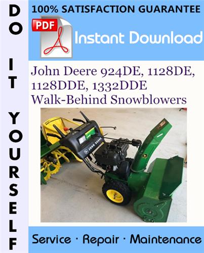 Thumbnail John Deere 924DE, 1128DE, 1128DDE, 1332DDE Walk-Behind Snowblowers Technical Manual ☆