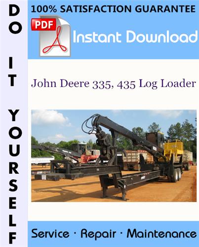Thumbnail John Deere 335, 435 Log Loader Technical Manual ☆