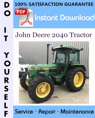 Thumbnail John Deere 2040 Tractor Technical Manual ☆