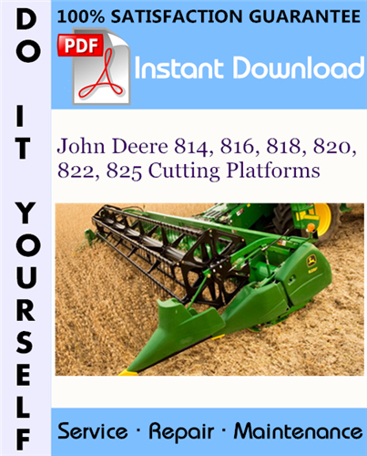 Thumbnail John Deere 814, 816, 818, 820, 822, 825 Cutting Platforms Technical Manual ☆