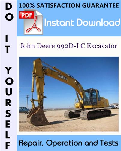 Thumbnail John Deere 992D-LC Excavator Repair, Operation and Tests Technical Manual ☆