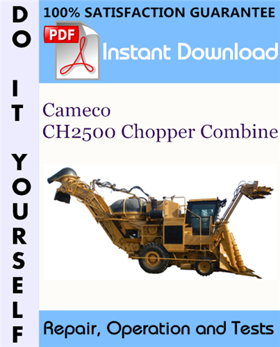 Thumbnail Cameco CH2500 Chopper Combine Repair, Operation and Tests Technical Manual ☆