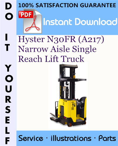 Thumbnail Hyster N30FR (A217) Narrow Aisle Single Reach Lift Truck Parts Manual ☆