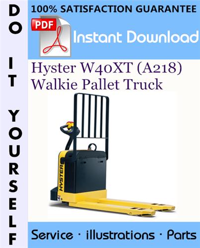 Thumbnail Hyster W40XT (A218) Walkie Pallet Truck Parts Manual ☆