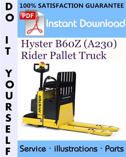 Thumbnail Hyster B60Z (A230) Rider Pallet Truck Parts Manual ☆