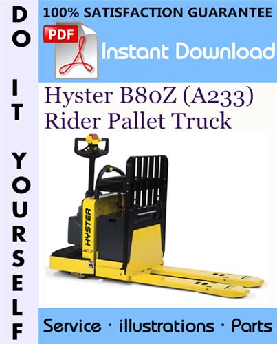 Thumbnail Hyster B80Z (A233) Rider Pallet Truck Parts Manual ☆