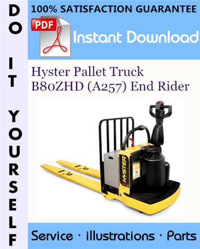 Thumbnail Hyster Pallet Truck B80ZHD (A257) End Rider Parts Manual ☆