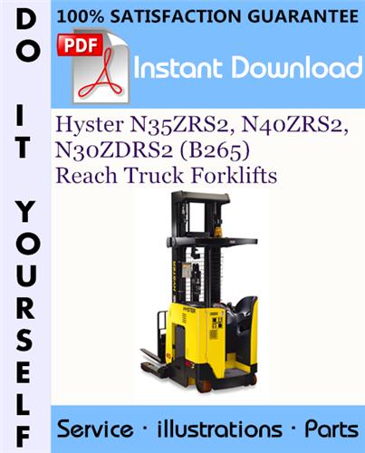 Thumbnail Hyster N35ZRS2, N40ZRS2, N30ZDRS2 (B265) Reach Truck Forklifts Parts Manual ☆
