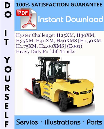 Thumbnail Hyster Challenger H25XM, H30XM, H35XM, H40XM, H40XMS [H1.50XM, H1.75XM, H2.00XMS] (E001) Heavy Duty Forklift Trucks Parts Manual ☆
