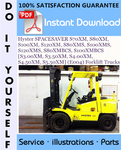 Thumbnail Hyster SPACESAVER S70XM, S80XM, S100XM, S120XM, S80XMS, S100XMS, S120XMS, S80XMBCS, S100XMBCS [S3.00XM, S3.50XM, S4.00XM, S4.50XM, S5.50XM] (E004) Forklift Trucks Parts Manual ☆
