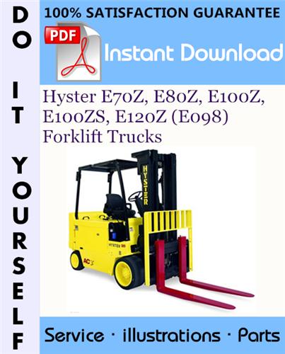 Thumbnail Hyster E70Z, E80Z, E100Z, E100ZS, E120Z (E098) Forklift Trucks Parts Manual ☆