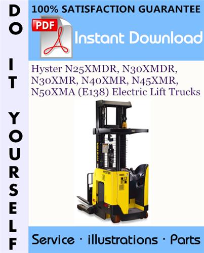 Thumbnail Hyster N25XMDR, N30XMDR, N30XMR, N40XMR, N45XMR, N50XMA (E138) Electric Lift Trucks Parts Manual ☆
